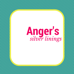 anger's silver linings